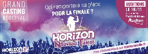 Assistez aux auditions du 1er casting du NOUVEAU TALENT HORIZON !